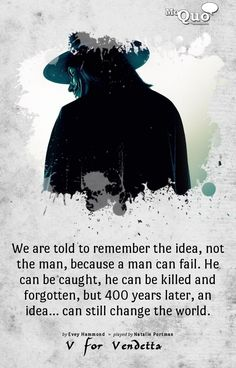 Daily Uplifting Quotes & Sayings Motivational Movie Quotes, Best Movie Quotes, Book Quotes, V For Vendetta Speech, V For Vendetta Quotes, Amazing Inspirational Quotes, Amazing Quotes, Ideas Are Bulletproof, The Fifth Of November
