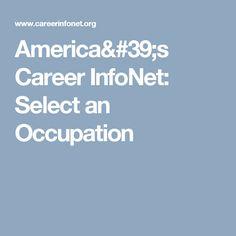 America's Career InfoNet: Select an Occupation