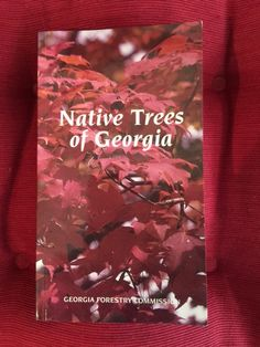 Native Trees of Georgia by G. Norman Bishop http://www.amazon.com/dp/B000KCVEQ2/ref=cm_sw_r_pi_dp_d4Lvub1XAZYJV Donated by Dunwoody Woman's Club