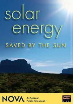 NOVA: Solar Energy - Saved by the Sun - http://www.yourglt.com/nova-solar-energy-saved-by-the-sun/?utm_source=PN&utm_medium=http%3A%2F%2Fwww.pinterest.com%2Fpin%2F368450813235896433&utm_campaign=SNAP%2Bfrom%2BThe+Greenhouse