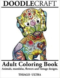 DoodleCraft - Adult Coloring Book: Animals, Mandalas, Flowers and Vintage Designs for Stress Relieving and Relaxation. - https://tryadultcoloringbooks.com/doodlecraft-adult-coloring-book-animals-mandalas-flowers-and-vintage-designs-for-stress-relieving-and-relaxation/ - #AdultColoringBooks, #FlowersandLandscapes