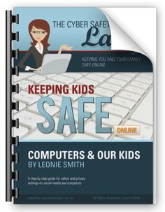 A Step By Step Parent Manual For Privacy And Safety Settings To Keep Kids Safe Online This easy STEP-BY-STEP guide features privacy settings and safety setting