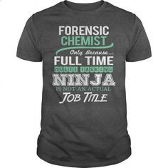 Awesome Tee For Forensic Chemist - #polo #funny shirts. PURCHASE NOW => https://www.sunfrog.com/LifeStyle/Awesome-Tee-For-Forensic-Chemist-144433777-Dark-Grey-Guys.html?60505