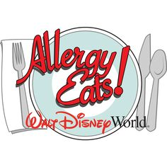 Allergy Eats Disney World - Restaurants rated by travelers with food allergies, by allergen.