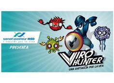 viro hunter l'edu game di sanofi pasteur http://www.aboutpharma.com/news/web-tech/sanofi-pasteur-msd-viro-hunter/