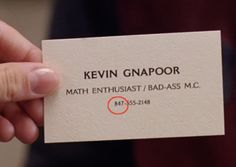 Although the rest of the number on Kevin's card is fake, 847 is actually an area code for suburban Chicago, where the film takes place.