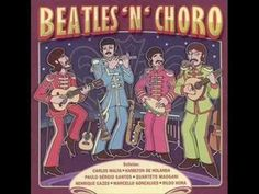 Beatles'n'Choro - Help - Carlos Malta