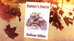 Winter's Thief, Spring's Saboteurs, Summer's Swarm and Autumn's Rescue by Andean…