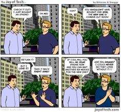 True! #Joy of Tech: Wait to Buy an iPhone? #Apple #comic #GeekCulture #iPhone @Nitrozac & @Snaggy