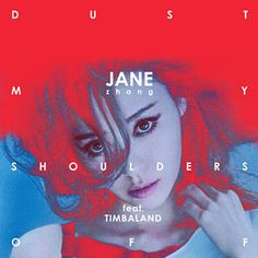 Found Dust My Shoulders Off by Jane Zhang Feat. Timbaland with Shazam, have a listen: http://www.shazam.com/discover/track/331801628