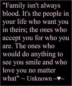 I have WONDERFUL family....blood or not! :-)