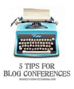 new to blog conferences, tips for blog conference