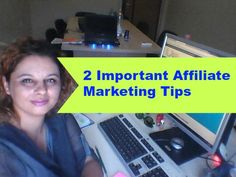 2 Important Affiliate Marketing Tips - MaximumMatrix
