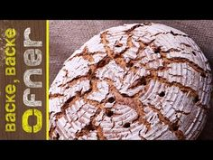 Bio Krustenbrot - doppelt gebacken | Backe backe Ofner - YouTube Pain, Pane Pizza, Cooking, Recipes, Breads, Food, Youtube, Recipies, Kitchen