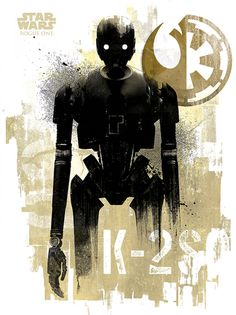 NEW Rogue One Official Posters HD - A Star Wars Story _ K-2SO Grunge HD Hi Res