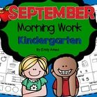 September Kindergarten Morning Work (Common Core) Includes: •20 pages •20  differentiated pages •20 differentiated beginner pages (Free) August,...