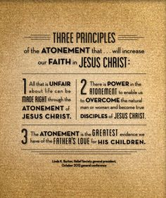 three principles of the Atonement of Jesus Christ; New Era March 2013
