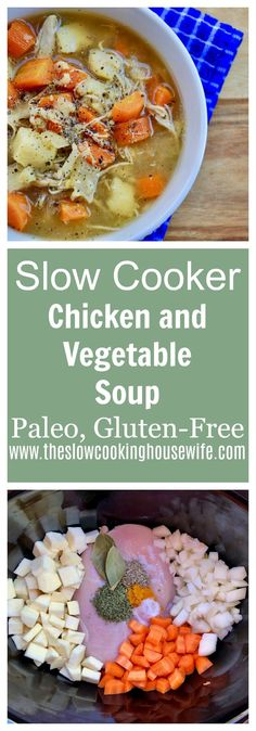 Easy slow cooker chicken and vegetable soup. This gluten-free and paleo chicken . , Easy slow cooker chicken and vegetable soup. This gluten-free and paleo chicken and vegetable soup is incredibly delicious, super easy, and healthy. Chicken Vegetable Soup Crockpot, Vegetable Slow Cooker, Vegetable Soup Recipes, Healthy Slow Cooker, Crock Pot Soup, Slow Cooker Soup, Slow Cooker Chicken, Healthy Chicken, Crock Pots