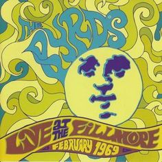 Classic rock concert psychedelic poster - Byrds - Live at the Fillmore - February 1969    The Byrds - Live at the Fillmore - February 1969  This release was compiled from two performances at the famed Fillmore West on February 7 & 8, 1969. The album includes several songs not found on the group's studio albums.  http://youtu.be/x49pW8afmdE