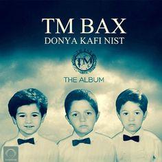 دانلود آلبوم جدید TM Bax به نام دنیا کافی نیست