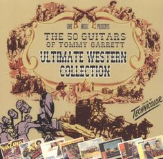 Ultimate Western Collection: The 50 Guitars of Tommy Garret [CD]