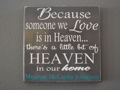 Because someone we love is in heaven, personazlied...Custom wood sign, home decor on Etsy, $30.00
