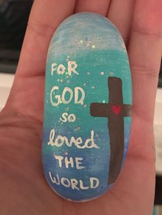 For God so Loved the World painted rock
