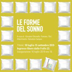Mostra estiva al THotel di Cagliari. Inaugurazione mercoledì 10 luglio 2019. www.thotel.it Events, Artists, Shape
