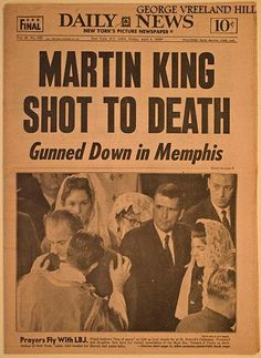 Forty-eight years ago Monday, civil rights leader Martin Luther King Jr. was assassinated. During a visit to Memphis, Tennessee, he was standing on the Lorraine Motel second-floor balcony on April Black History Facts, Black History Month, World History, European History, Martin Luther King Assassination, By Any Means Necessary, Newspaper Headlines, Civil Rights Movement, King Jr