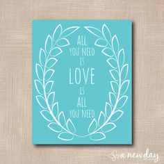 All You Need Is Love / Instant Download Art Print by anewdaystudio, $5.00