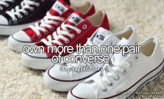 Own more than one pair of converse