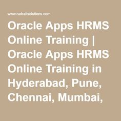 Oracle Apps HRMS Online Training | Oracle Apps HRMS Online Training in Hyderabad, Pune, Chennai, Mumbai, banglore,India, USA, UK, Australia, New Zealand, UAE, Saudi Arabia,Pakistan, Singapore, Kuwait -Rudra It Solutions