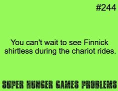 Finnick and Cato are problems.... Peeta has his own category for issues he causes.