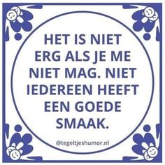 E-mail - Roel Palmaers - Outlook Best Quotes, Funny Quotes, Dutch Quotes, One Liner, Thats The Way, Good Thoughts, Funny Signs, Love Words, Funny Fails