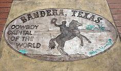 Bandera, Texas.... Cowboy capital of the world