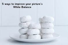 5 Ways to improve your White Balance