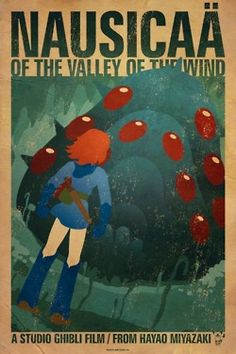 nausicaa of the valley of the wind my absolute fav miyazaki film, OH and totoro :D Hayao Miyazaki, Totoro, Studio Ghibli Poster, Nausicaa, Cult, Ghibli Movies, Alternative Movie Posters, Howls Moving Castle, Animation Film