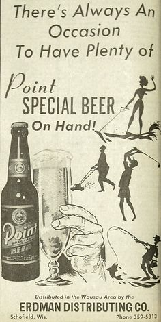 July 4, 1969 - Point Special Beer ad by Erdman Distributing Company of Schofield, Wisconsin.