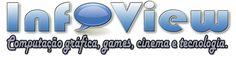 Revista Infoview Computação Gráfica, Games, Cinema e Tecnologia.