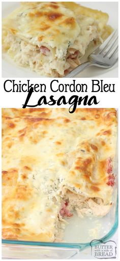 Chicken Cordon Bleu Lasagna - layers of juicy chicken & ham with 4 cheeses and a delicious homemade white sauce in this twist on a classic! From Butter With A Side of Bread