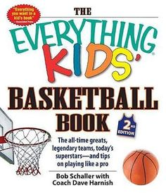 The everything kids' basketball book: the all-time #greats, #legendary #teams, to,  View more on the LINK: http://www.zeppy.io/product/gb/2/361656708936/