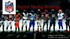 Nfl case-digital media strategy presentation by mustahid ali via slideshare