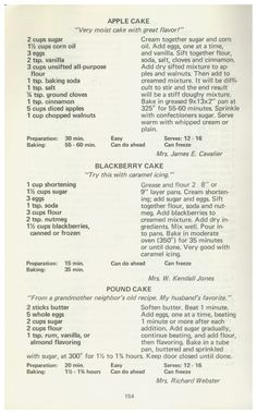 Three Rivers Cookbook, 1973 - Apple Cake, Blackberry Cake, Pound Cake  http://www.amazon.com/gp/product/B001B46XHS/ref=cm_sw_r_tw_myi?m=A3FJDCC1SFO8CE