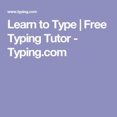 Typing.com a good sours for learning to type on home row or just typing it is also free