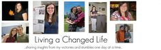 BLOG = Living a Changed Life = List of websites to encourage weight loss, and provide nutritional facts about food in various restaurants and fast food places.