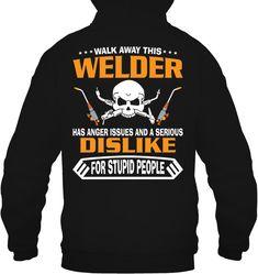 Welder Hooded Sweatshirt , #weldeverydamnday #womenwelder #femalestrong #metalart #metalwork #womenwhoweld #weldernation #millerwelders #linconelectric #bluecollar #weld #welder #sheetmetal #cwg #bluedemonweld #independenceday #picoftheday #weldingmostwanted Miller Welders, Anger Issues, Cool Hoodies, Stupid People, Metal Working, Hooded Sweatshirts, Cool Designs, Female, Stuff To Buy