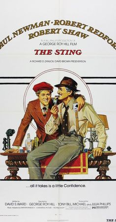 The Sting (1973)- If I didn't know you better, I'd swear you had some class!