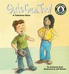 Girls Can, Too! : A Tolerance Story