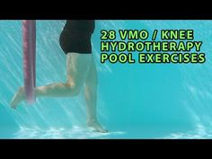 28 VMO / KNEE Strengthening Hydrotherapy Pool Exercises - YouTube