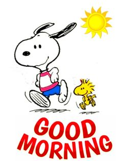 Good Morning Snoopy, Good Morning Friday, Good Morning Greetings, Good Morning Good Night, Snoopy Love, Charlie Brown And Snoopy, Snoopy And Woodstock, Snoopy Comics, Snoopy Images